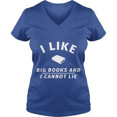 I like big books and i cannot lie T-Shirt #gift #ideas #Popular #Everything #Videos #Shop #Animals #pets #Architecture #Art #Cars #motorcycles #Celebrities #DIY #crafts #Design #Education #Entertainment #Food #drink #Gardening #Geek #Hair #beauty #Health #fitness #History #Holidays #events #Home decor #Humor #Illustrations #posters #Kids #parenting #Men #Outdoors #Photography #Products #Quotes #Science #nature #Sports #Tattoos #Technology #Travel #Weddings #Women