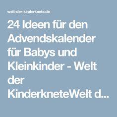 24 Ideen für den Advendskalender für Babys und Kleinkinder - Welt der KinderkneteWelt der Kinderknete