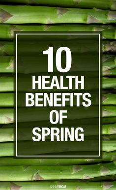Healthy reasons to LOVE spring!