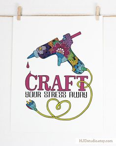 Craft your stress away Art print by HJDstudio on Etsy Sewing Art, Sewing Crafts, Sewing Quotes, Craft Room Decor, Scrapbook Quotes, Craft Quotes, Creativity Quotes, Craft Business, Space Crafts