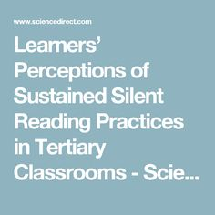 Learners' Perceptions of Sustained Silent Reading Practices in Tertiary Classrooms - ScienceDirect