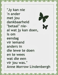 Afrikaanse Inspirerende Gedagtes & Wyshede: __ⓠ Anne Morrow Lindenbergh Afrikaanse Quotes, Laughing And Crying, Philosophy, Best Quotes, Meant To Be, Language, Inspirational Quotes, Wisdom, Positivity