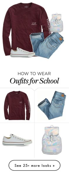 """School? Nah!"" by jxst-like-galaxy on Polyvore featuring Vineyard Vines, American Eagle Outfitters and Converse"