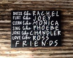 Friends TV show canvas art /rachel/monica/phoebe/joey/chandler/ross by SimpleSouthernCrafts on Etsy https://www.etsy.com/listing/457099272/friends-tv-show-canvas-art