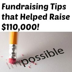 Check out these three fundraising tips that helped raise $110,000 and can boost your fundraising ideas to raise more money!