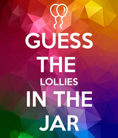 'GUESS THE LOLLIES IN THE JAR' Poster