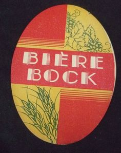 étiquette ancienne, bière bock. Old label beer bottle