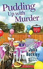Pudding Up With Murder (An Undercover Dish Mystery)