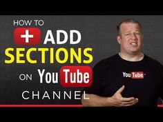 How To Create a Section on Your YouTube Channel - YouTube
