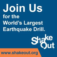 Shake Out - World's Largest Earthquake Drill