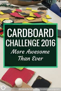 Cardboard Challenge 2016: More Awesome than Ever | For our 2016 Cardboard Challenge, my students went all out. Our cardboard cutters were buzzing, the hot glue guns were all in use. There were all sorts of amazing creations being built all around.