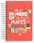 "100% Recycled Do More of What Makes You Happy Quote Lined Spiral Journal 6"" x 9"" Another cute notebook. :D"