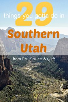 A complete guide of the 29 things you gotta do while you're traveling through Southern Utah. The list is complete of hikes, adventure, relaxation, and the best restaurants to eat at!