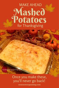 Make Ahead Mashed Potatoes for Thanksgiving Dinner - Neat Nest Organizing just like my Grandma's recipe but we add an egg Potato Dishes, Potato Recipes, Food Dishes, Side Dishes, Vegetable Recipes, Thanksgiving Recipes, Fall Recipes, Holiday Recipes, Holiday Meals