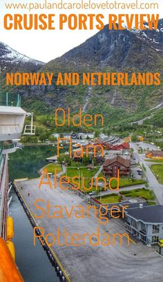 We cruised to Norway and The Netherlands on the Explorer of the Seas. This post includes information for the ports of Rotterdam, Olden, Flam, Alesund, and Stavanger.