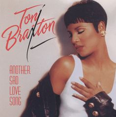 Another Sad Love Song / Toni Braxton [album version] Written by Babyface, Daryl Simmons Produced by L. Toni Braxton Albums, Another Love, Smooth Jazz, Music Photo, Sad Love, My Emotions, My Soulmate, Motown, Female Singers