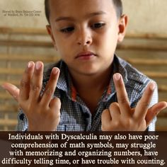Individuals with #Dyscalculia may also have poor comprehension of math symbols, may struggle with memorizing and organizing numbers, have difficulty telling time, or have trouble with counting.  #WeCanHelp #SummerProgram