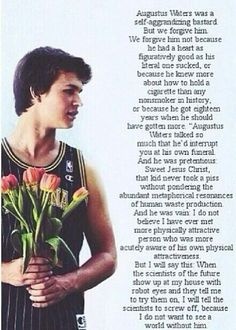 Issac's eulogy for Gus. - The Fault In Our Stars. Makes me want to cry Hazel Et Augustus, Augustus Waters, Song Lyric Quotes, Film Quotes, Book Quotes, Poetry Quotes, Quotes Quotes, John Green Quotes, John Green Books