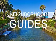 A guide to The Agency neighborhoods like Beverly Hills, Venice, Santa Monica and many more.