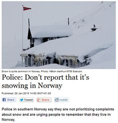 "Norway be like: ""you're an idiot if you need somebody else to tell you it will snow."""