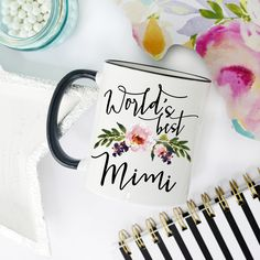 Worlds Best Mimi, Mimi Mug, Gifts for Mimi, Mimi Coffee Mug, Grandmother Gift, Coffee Mug, Nana Mug, Best Mimi Ever, nana gift, worlds best
