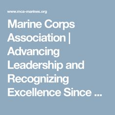 Marine Corps Association | Advancing Leadership and Recognizing Excellence Since 1913