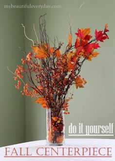 DIY Fall Centerpiece. A perfect way to bring the beautiful colors of fall into your home! www.mybeautifuleveryday.com