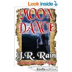 """(A Fun,Original Urban Fantasy by USA Today Bestselling Author JR Rain! Bestselling Author Eve Paludan: """"...a must read. If you like Janet Evanovich`s Stephanie Plum, bounty hunter, be prepared to love J. R. Rain`s Samantha Moon."""")"""