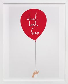Just Let Go by Kayla King at minted.com