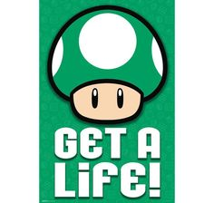 Super Mario Poster 1 Up- Get a Life. Hier bei www.closeup.de