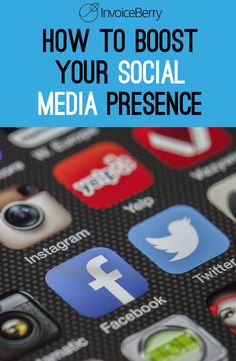 Full guide on boosting your online presence  http://blog.invoiceberry.com/2016/07/boost-social-media-presence-smes-freelancers/
