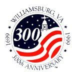 300 Years of Williamsburg, Virginia (USA)