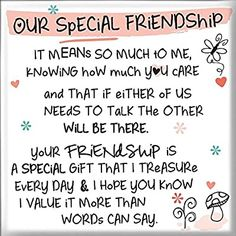 Special Friend Quotes, Friend Poems, Best Friend Quotes, Value Of Friendship Quotes, Friendship Love, Friend Friendship, Always There For You Quotes, Big Hugs For You, Besties Quotes