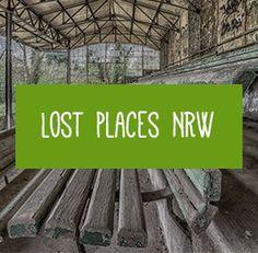 Lost Places NRW - Hier findest du Pins und Beiträge rund um Lost Places NRW.