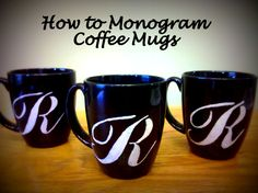 DIY Home Decor - How to Monogram Coffee Mugs...Perfect! I already have plain black coffee mugs!