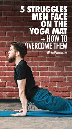 Healthy Man 5 Struggles Men Face on the Yoga Mat How to Overcome Them - Leaving competition and ego at the door as you step on to a yoga mat is challenging, but you're not alone. Read these tips for men to overcome the struggle! Yoga Poses For Men, Yoga Poses For Beginners, Yoga For Men, Yoga Man, Mens Yoga Beginners, Pranayama, Kundalini Yoga, Fitness Tracker, Mens And Health