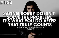 It's actions that really matter. Saying Sorry, Cute Quotes, Thought Provoking, Insight, Meant To Be, Wisdom, Thoughts, Sayings, Words