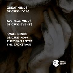 Great minds discuss ideas. Average minds discuss events. Small minds discuss how they can enter the backstage.  #romania #techno #electronica #micro #house