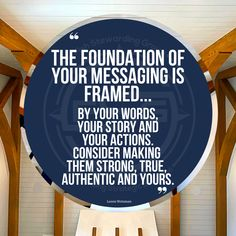 The foundation of your messaging is framed by your words, your story and your actions. Consider making them strong, true, authentic and yours. #messagingmatters #yourstorymatters #authenticitymatters Your Story, Letter Board, Foundation, Strong, Messages, Make It Yourself, Lettering, Words, Frame