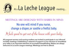 La Leche League meetings are designed with babies in mind.  They're informal, and no one will mind if you nurse, change a diaper, or soothe a fretful baby. It feels good to get out of the house with your baby. #breastfeeding, #pregnancy