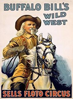 VintageArte - Buffalo Bill Wild West Circus Poster : Posters and Framed Art Prints Available