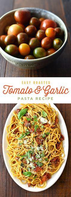 A super easy and delicious roasted tomato and garlic pasta recipe perfect for any night of the week.