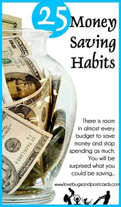 25 Money Saving Habits. You will be surprised what you could be saving.