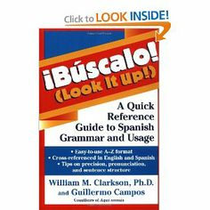 Buscalo! (Look It Up!) : A Quick Reference Guide to Spanish Grammar and Usage: William M. Clarkson: 9780471245605: Amazon.com: Books