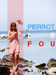 Rémy-Baudequin-movie-posters-Pierrot-Le-Fou Anna Karina, Pierrot, Jean Luc Godard, Human Rights, Icons, Watch, Movies, Movie Posters, Art