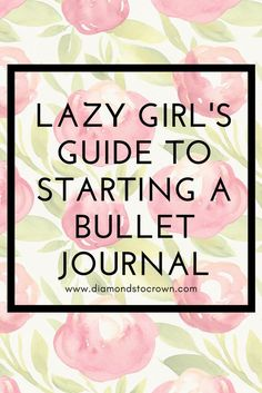 lazy girl how to guide bullet journal