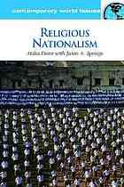 Religious nationalism : a reference handbook by Atalia Omer & Jason A. Springs @ 320.54 Om2 2013