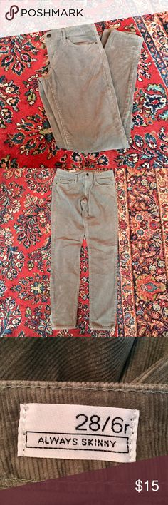 GAP Always Skinny cords. GAP Always Skinny cords in Shark Fin (greenish gray). Super comfy/cool cords, perfect for winter. Look great with a chambray shirt or your favorite cable sweater! GAP Pants Skinny