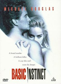 Basic Instinct (1992)  A police detective is in charge of the investigation of a brutal murder, in which a beautiful and seductive woman could be involved.  Michael Douglas, Sharon Stone, George Dzundza