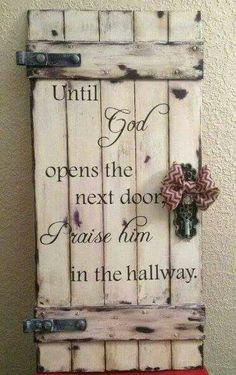 Rustic Door Wood Sign Until God Opens the Next Door. Christian Home decor ideas